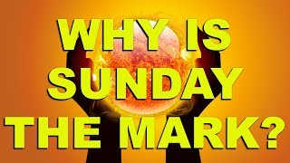 Why is Sunday the Mark?