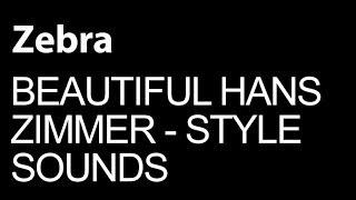 U-he Zebra - Make Beautifull Hans Zimmer Style Sounds - How To Tutorial