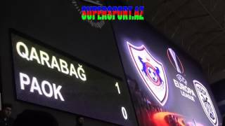 Qarabağ - PAOK 2-0, Qarabag FK - PAOK Thessaloniki FC 2-0 all goals