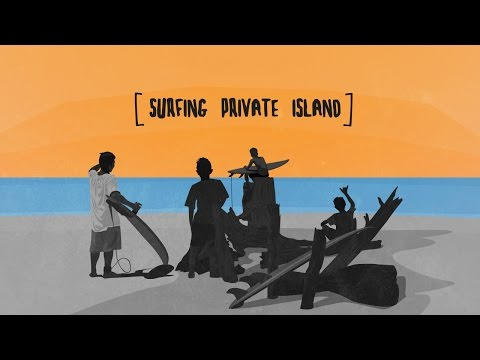SURFING PRIVATE ISLAND