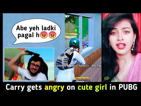 Carry minati gets angry on an innocent girl | PUBG Mobile