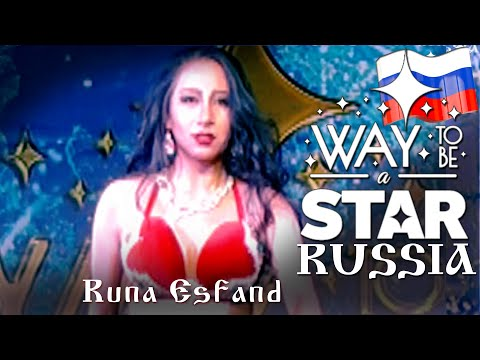 Runa Esfand ⊰⊱ Gala Show ☆ Way to be a STAR ☆ Russia ★2019 ★