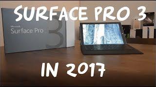 Surface Pro 3 - Still good in 2017?