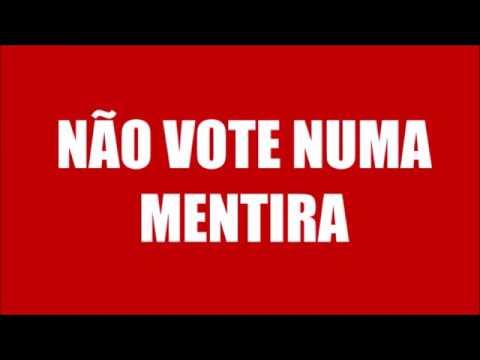 Não vote numa mentira. Não dê seu voto quem é contra o direito de lutar.