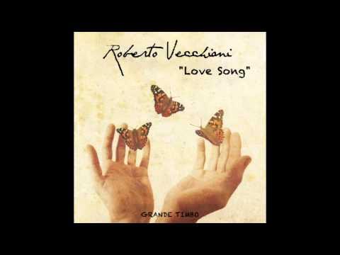 """Roberto Vecchioni/""""Love Song"""" - Versione Originale/1997"""