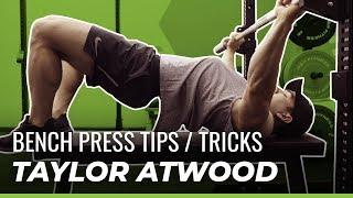 World Record Bench Press Guide (IPF World Champion Taylor Atwood!)