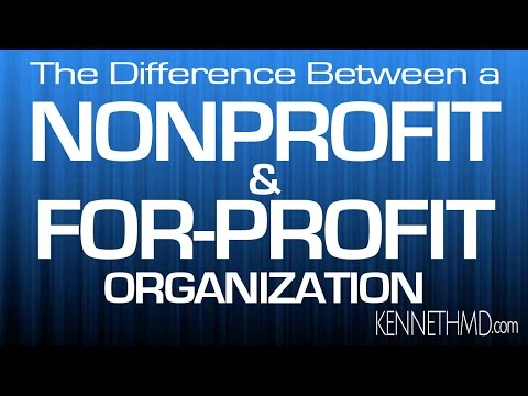 The difference between For Profit and Nonprofit Organizations