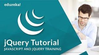 jQuery Tutorial for Beginners | JavaScript and jQuery | jQuery Online Training | Edureka