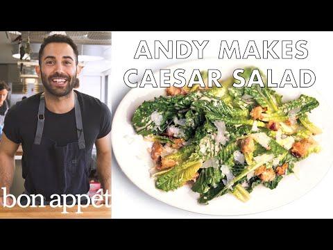 Andy Makes the Very Best Caesar Salad   Bon Appetit