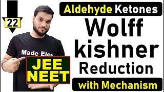 L-22Wolff-kishnerReduction||AldehydeKetonesChemicalReaction||JEENEET||ByArvindArora