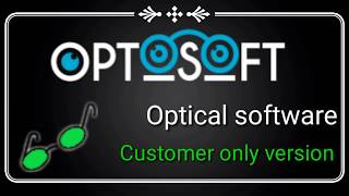 Optical Software For Customer Management With Prescription (Rx)