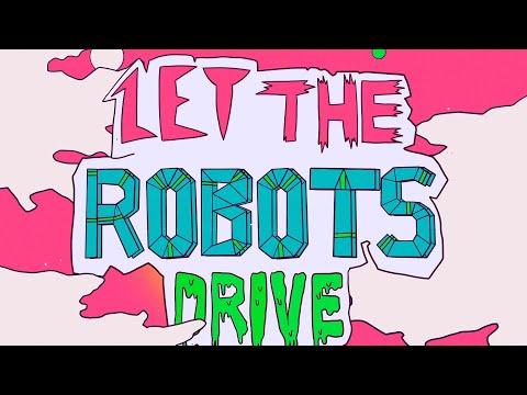 """Heartour - """"Let The Robots Drive"""""""