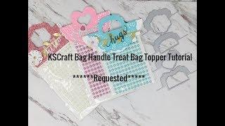 Aliexpress KSCraft Bag Handle Treat Bag Topper Tutorial