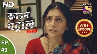 Click here to Subscribe to SonyLIV: http://www.sonyliv.com/signin  Click here to Subscribe to SET India: https://www.youtube.com/channel/UCpEhnqL0y41EpW2TvWAHD7Q?sub_confirmation=1  Click here to watch full episodes of Crime Patrol Satark Season 2:  https://www.youtube.com/playlist?list=PLzufeTFnhupx-Ii958bn2-dYO2vE3tdmX  Episode 40: The Plot ----------------------------------- In today's episode, a man named Gopal Trivedi is found dead. It was no shock to society as he was famous for his inappropriate behavior towards ladies customers. Meanwhile, Bharat was in the eye of the police as he threatened to kill Gopal recently. Stay Tuned!  More Useful Links : Also, get the Sony LIV app on your mobile Google Play - https://play.google.com/store/apps/details?id=com.msmpl.livsportsphone iTunes - https://itunes.apple.com/us/app/liv-sports/id879341352?ls=1&mt=8 Visit us at http://www.sonyliv.com Like us on Facebook: http://www.facebook.com/SonyLIV Follow us on Twitter: http://www.twitter.com/SonyLIV  About Crime Patrol :  --------------------------------- Crime Patrol will attempt to look at the signs, the signals that are always there before these mindless crimes are committed. Instincts/Feelings/Signals that so often tell us that not everything is normal. Maybe, that signal/feeling/instinct is just not enough to believe it could result in a crime. Unfortunately, after the crime is committed, those same signals come haunting.  #crimepatroldastak #crime