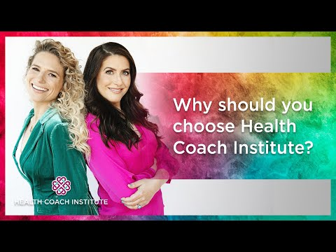 Why should you choose Health Coach Institute? - YouTube