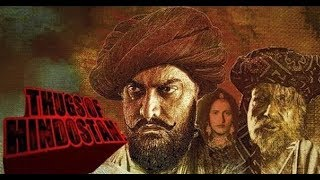10 interesting facts about THUGS OF HINDOSTAN that you dont know