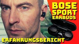 BOSE SPORT EARBUDS - ERFAHRUNGSBERICHT - REVIEW - DEUTSCH