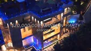 So I Ended Up At A $20,000,000 Mansion PARTY With A Bunch Of FAMOUS People - EPISODE 2