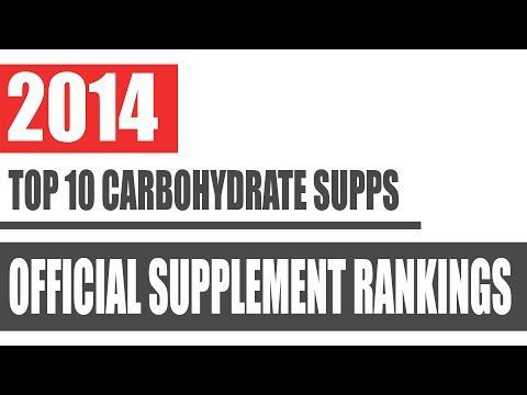2014's Top 10 Best Carbohydrate Supplements