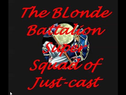 Blonde Battalion Super Squad of Just-Cast