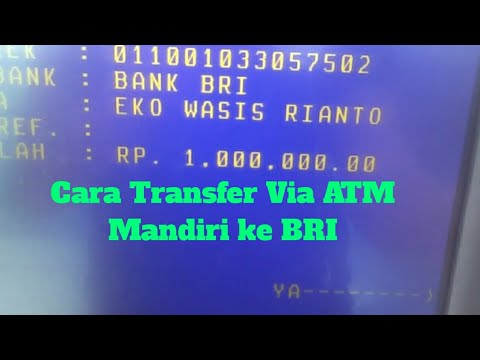 Cara Transfer Via ATM Mandiri ke BRI,  Versi baru..??