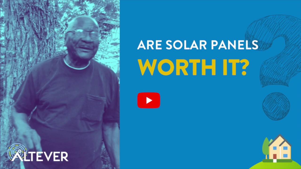 Were solar panels worth it?