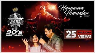 Humnavva Humsafar (Studio Version)|Super Sitaara The Album| Himesh| Sameer Anjaan| Kumar Sanu| Alka|