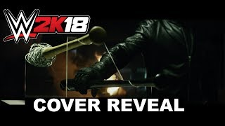 WWE 2K18 First Trailer: Seth Rollins Cover Reveal Video