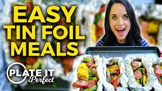 Campfire Foil Meals AT HOME..MADE EASY! | Plate It Perfect