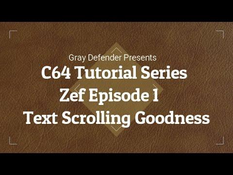 C64 Tutorial Series – Text Scrolling & Macros | Zef Episode 1