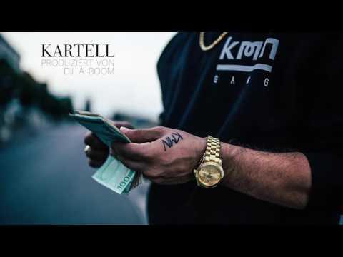 AZET x ZUNA x NASH - KARTELL (prod. von DJ A-BOOM)