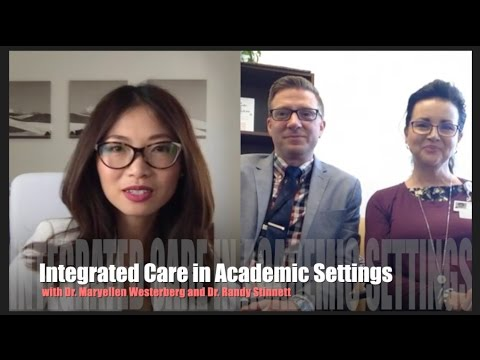 Advancing Integrated Care in Academic Settings