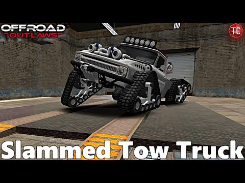 Off-Road Outlaws: SLAMMED Tow Truck! (MASSIVE GLITCH!)