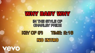 Charley Pride - Why Baby Why (Karaoke)