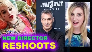 Birds of Prey Reshoots - Chad Stahelski New Action Director