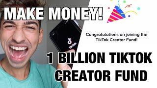 HOW TO MAKE MONEY ON TIKTOK - TikTok Creator Fund