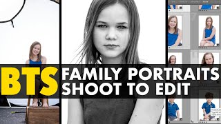 Family Portraits : Behind The Scenes : Shoot To Edit