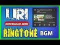 URI | BGM | RINGTONE DOWNLOAD | JAGGA JITEYA | helicopter sence music | Uri background music