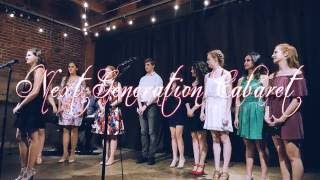 The Next Generation Cabaret   Ensemble   Freak Flag