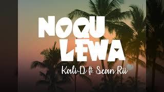 Kali-D ft. Sean Rii - Noqu Lewa (Audio)