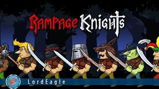 Rampage Knights. Игра для Отдыха (розыгрыш ключа на Шотландию в Казаках3)