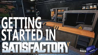 Lets Play SATISFACTORY - Part 01 - Getting Started Basics - Satisfactory Gameplay Walkthrough