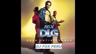 DJ FOX PERU   Mix DLG
