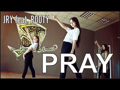 JRY feat. Rooty - Pray | choreography Batyrova Alina