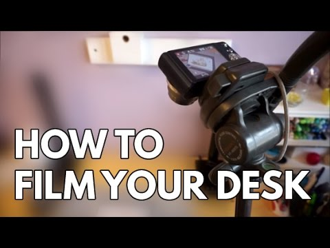 6 Different Ways to Film Your Desk From Above