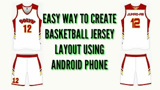 HOW TO LAYOUT BASKETBALL JERSEY USING ANDROID PHONE| PAANO MAG LAYOUT NG BASKETBALL JERSEY