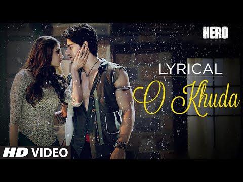 O Khuda Full Song with LYRICS   Hero   Sooraj Pancholi, Athiya Shetty   Amaal Mallik   T-Series