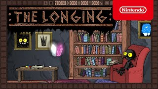 Nintendo The Longing - Launch Trailer - Nintendo Switch anuncio