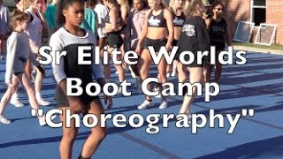 "Cheer Extreme Sr Elite Worlds Boot Camp ""Choreography"""