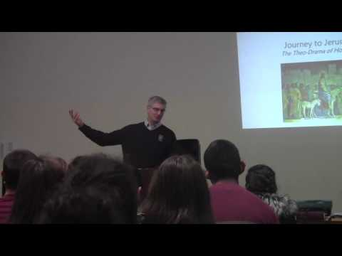 """""""Journey to Jerusalem: The Theo-Drama of Holy Week"""" a talk by Mark Gillis '90 